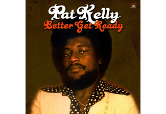 Pat Kelly - Better Get Ready - (CD)
