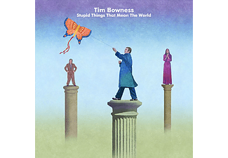 Tim Bowness - Stupid Things That Mean the World (CD)