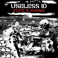 Useless Id - The State Is Burning [CD]
