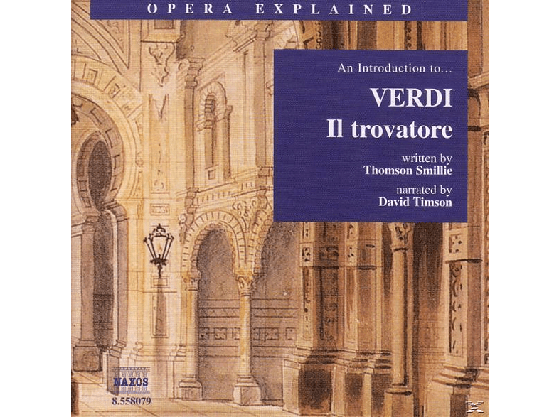VARIOUS, David Timson - Introduction To Il Trovatore - (CD)