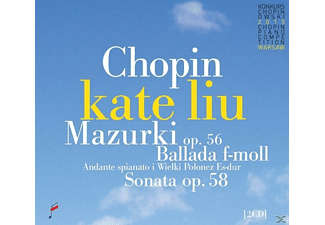 Kate Liu - Mazurkas op.56 & Ballade F Minor & Sonata op.58 - (CD)
