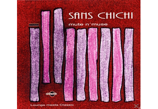 Sans Chichi - mute n muse - (CD)