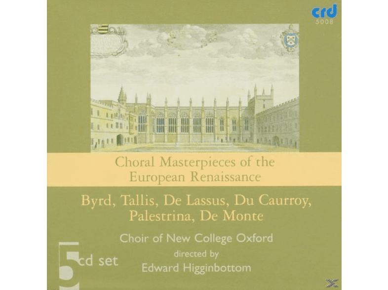 Edward/choir Of New College Oxford Higginbottom - Choral Masterpieces Of The European Renaissance [CD]