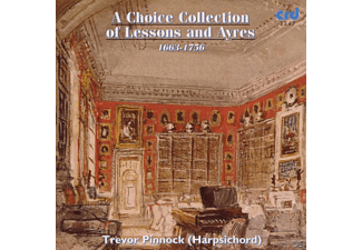 Harpsichord Trevor Pinnock, Trevor Pinnock - A Choice Collection Of Lessons - (CD)