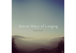 Johann Weiß - Secret Ways Of Longing - (CD)