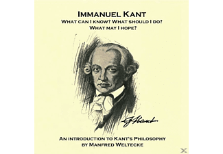 Manfred Weltecke - An Introduction To Kant's Philosophy - (CD)