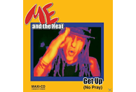 Me & The Heat, Me And The Heat - Get Up [5 Zoll Single CD (2-Track)]