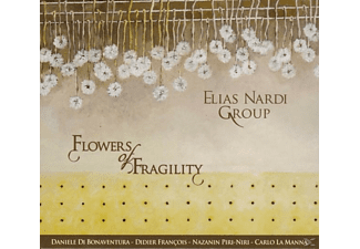 Elias Nardi Group - Flowers of Fragility - (CD)