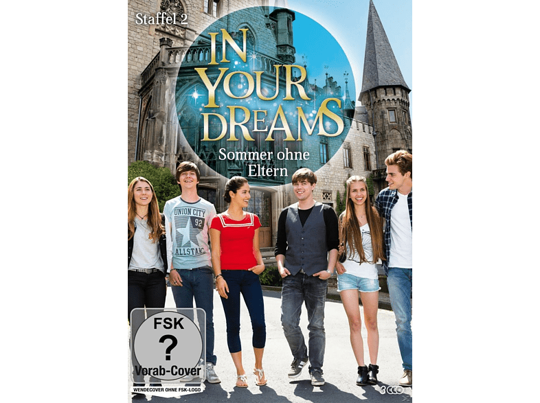 In Your Dreams-Sommer ohne Eltern - Staffel 2 [DVD]