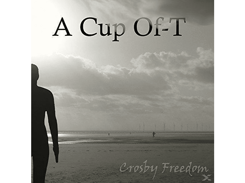 A Cup Of-t - Crosby Freedom [Maxi Single CD]