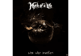 Myth Of A Life - She Who Invites - (CD)