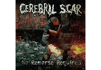 Cerebral Scar - No Remorse Required | CD