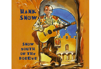 Hank Snow - Snow South Of The Border - (CD)