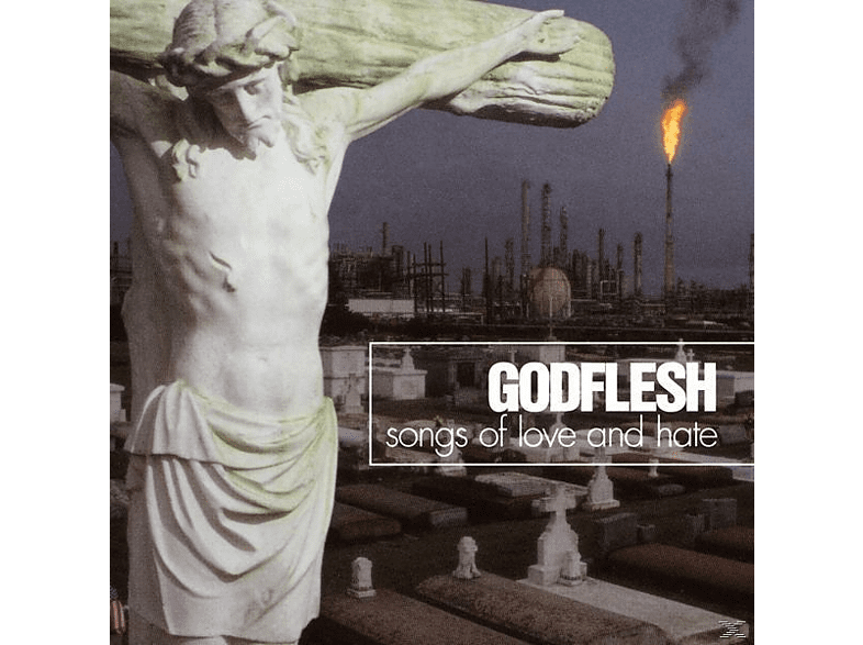 Godflesh - Songs Of Love And Hate [Vinyl]