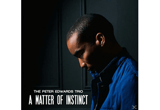 Peter -trio- Edwards - A Matter Of Instinct - (CD)