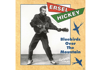Ersel Hickey - Bluebirds Over The Mountain - (CD)