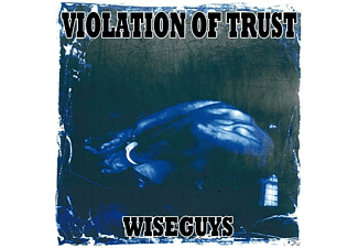 Violation Of Trust - Wise Guys - (Vinyl)