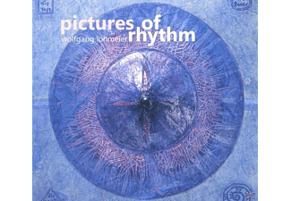 Wolfgang Lohmeier - Pictures Of Rhythm - (CD)