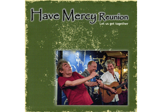 Have Mercy Reunion - Let us get together - (CD)
