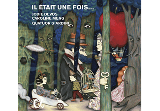 Jodie Devos, Caroline Meng, Quatuor Giardini - An imaginary opera focusing on fairytales - (CD)