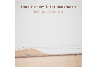Bruce & The Noisemakers Hornsby - Rehab Reunion - (CD)
