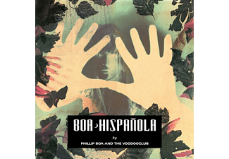 Phillip Boa, Phillip & The Voodooclub Boa - Hispanola (Re-Mastered) - (CD)