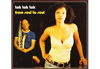 Tok Tok Tok - From Soul To Soul - (CD)