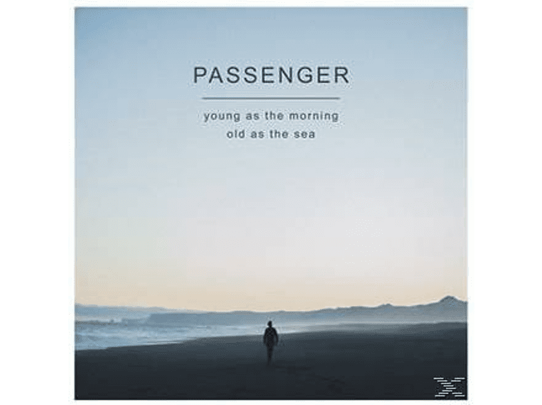 Passenger - Young As the Morning Old As the Sea [CD]