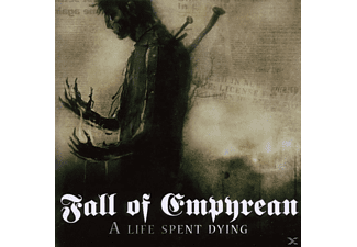 Fall Of Empyrean - A Life Spent Dying - (CD)