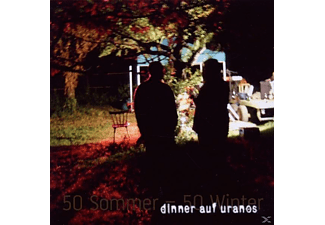 Dinner Auf Uranos - 50 Sommer-50 Winter - (CD)