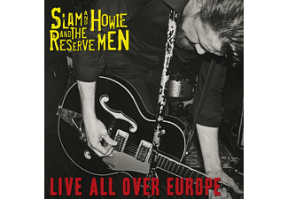 Slam & Howie And The Reserve Men - Live All Over Europe - (CD)