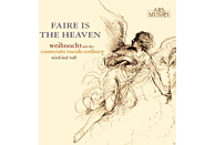 Camerata Vocale Freiburg, Winfried Toll - Faire Is The Heaven [CD]