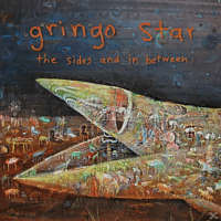 Gringo Star - The Sides And In Between [CD]
