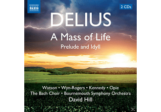 Watson, Wyn-rogers, Kennedy, Bournemouth Symphony Orchestra, VARIOUS, David/bournemouth So Hill, The Bach-choir - A Mass of Life - (CD)