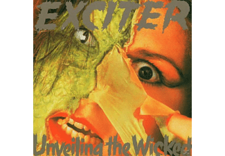 Exciter - Unveiling The Wicked - (CD)