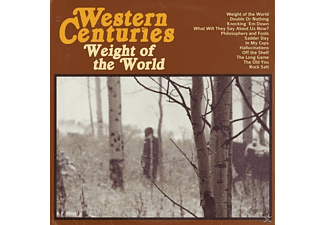 Western Centuries - Weight of the World - (CD)