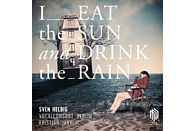 Sven Helbig - I Eat The Sun And Drink The Rain [Vinyl]
