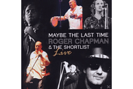 Roger & The Shortlist Chapman - Maybe The Last Time [CD]