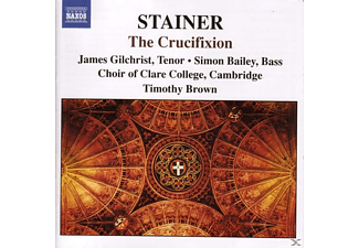 John Stainer, Timothy/choir Of Clare C Brown - The Crucifixion - (CD)