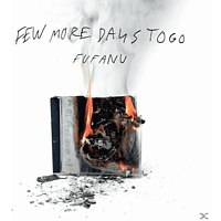 Fufanu - Few More Days To Go (Deluxe Edition) [CD]