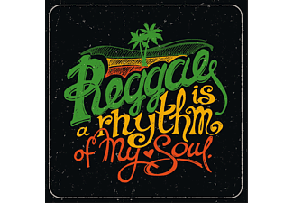 VARIOUS - Reggae Is A Rhythm Of My Soul - (CD)