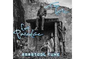 Barstool Tune - Too Late For Paradise - (CD)