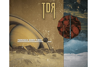 Tdr - Through Hard Times - (CD)