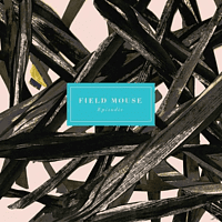 Field Mouse - Episodic [CD]