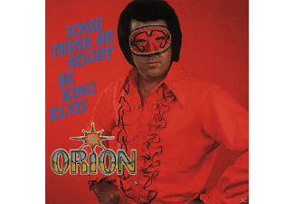 Orion - Some Think He Might Be King Elvis - (CD)