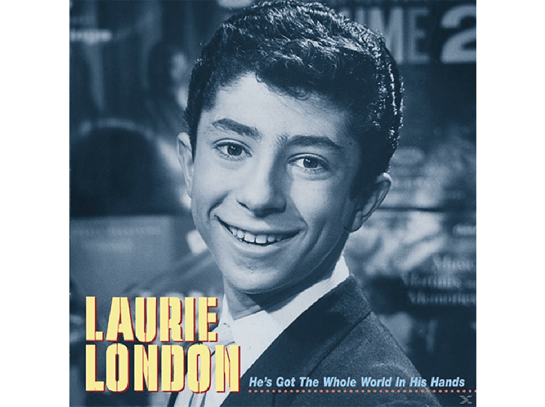 Laurie London - He S Got The Whole World In His Hands [CD]