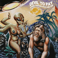 Devil To Pay - A Bend Through Space And Time [CD]