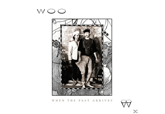 Woo - WHEN THE PAST ARRIVES - (Vinyl)