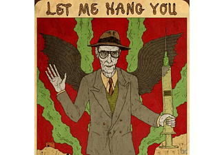 WILLIAM S. Burroughs - Let Me Hang You - (CD)