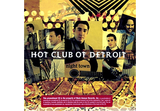 Hot Club Of Detroit - Night Town - (CD)